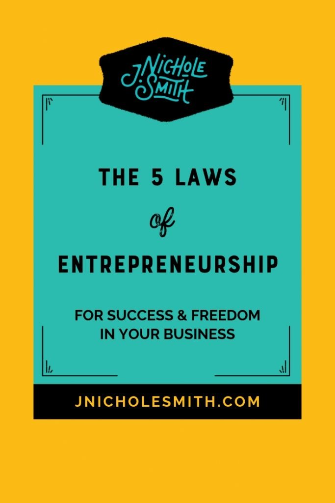 The 5 Laws of Entrepreneurship - for success & freedom in your business