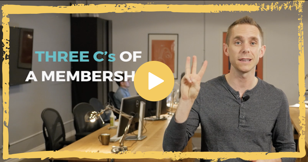 Build Membership Sites - three c's of a membership