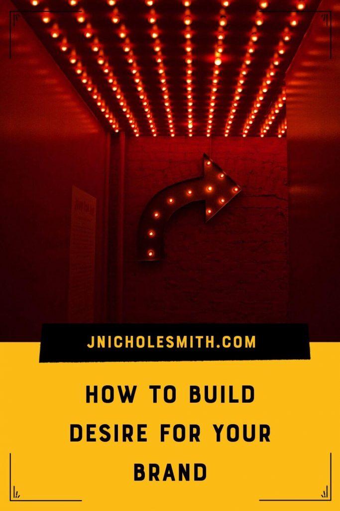 Build brand desire