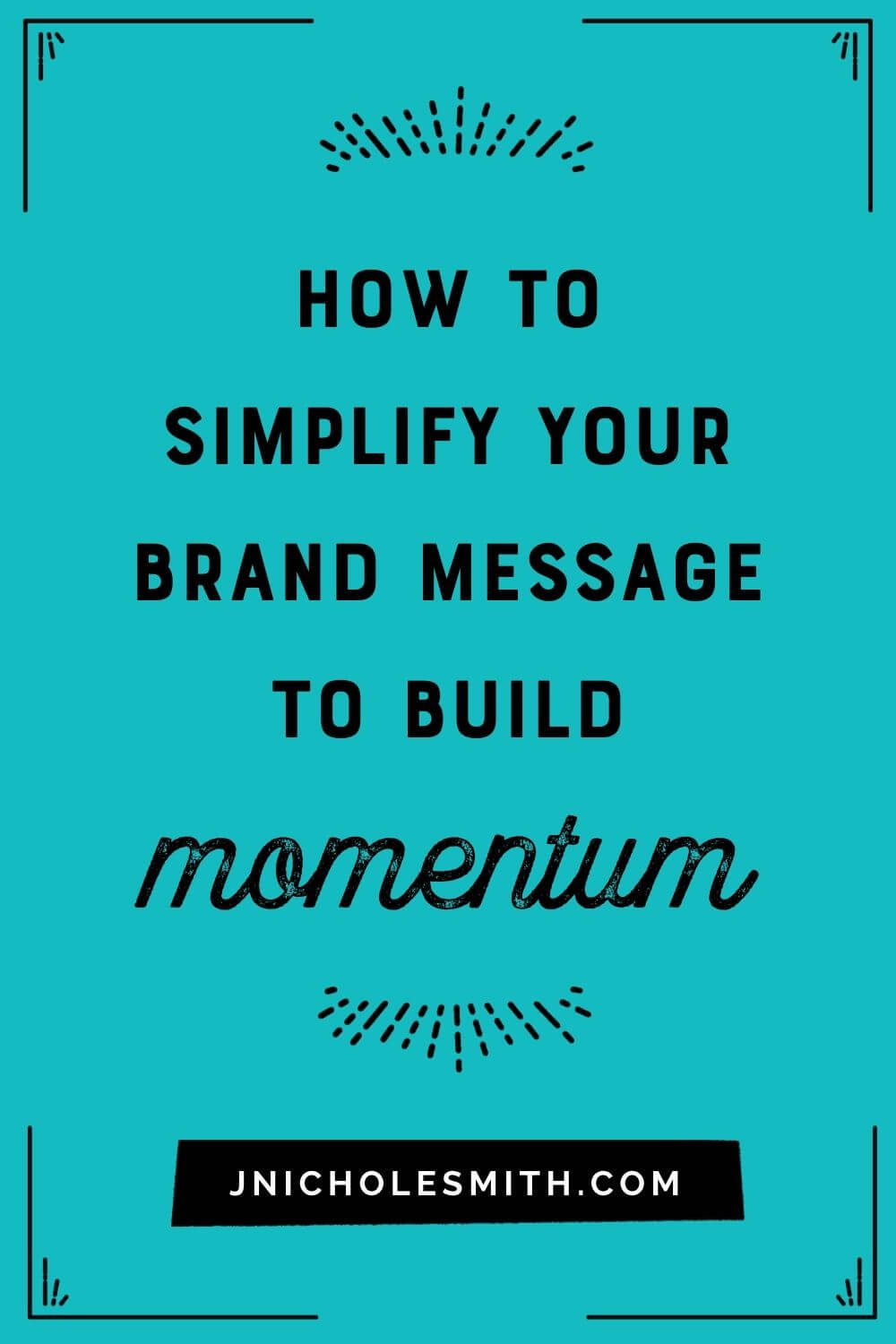 Building Message Momentum pin image